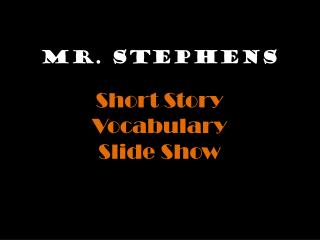 Mr. Stephens