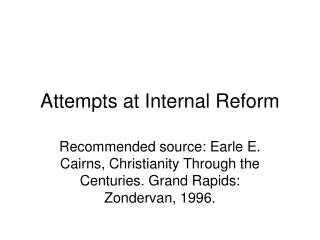 Attempts at Internal Reform