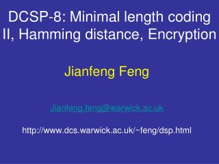 DCSP-8: Minimal length coding II, Hamming distance, Encryption
