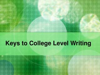 Keys to College Level Writing