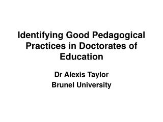 Identifying Good Pedagogical Practices in Doctorates of Education