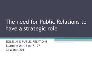 The need for Public Relations to have a strategic role