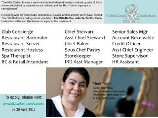 Club Concierge 		Chief Steward	   	Senior Sales Mgr Restaurant Bartender		Asst Chief Steward	Account Receivable Restaur