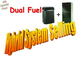 Dual Fuel