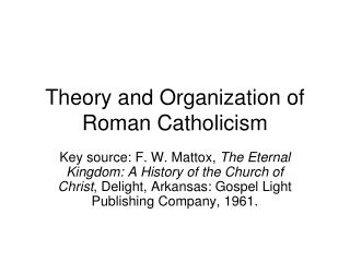 Theory and Organization of Roman Catholicism