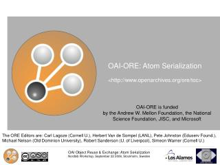 OAI-ORE: Atom Serialization  <http://www.openarchives.org/ore/toc>