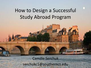 How to Design a Successful  Study Abroad Program
