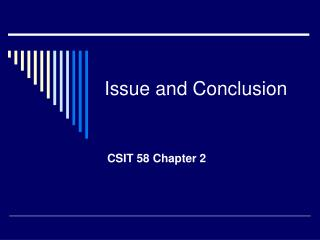 Issue and Conclusion