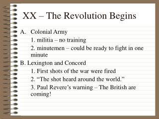 XX – The Revolution Begins