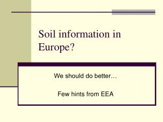 Soil information in Europe?