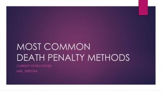 Death Penalty: Methods