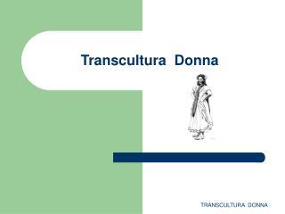 Transcultura  Donna