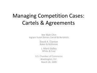 Managing Competition Cases: Cartels & Agreements