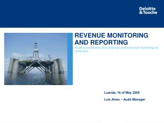 REVENUE MONITORING AND REPORTING  Audit procedures and internal and external reporting of revenues