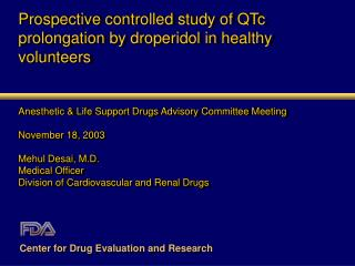 Prospective controlled study of QTc prolongation by droperidol in healthy volunteers