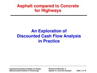 Asphalt compared to Concrete  for Highways