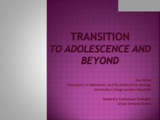 Transition to  adolescence  and beyond