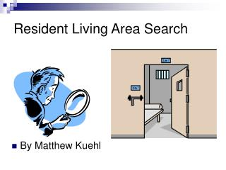 Resident Living Area Search