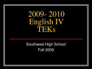 2009- 2010  English IV TEKs