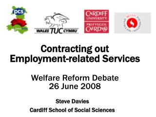Contracting out  Employment-related Services Welfare Reform Debate  26 June 2008