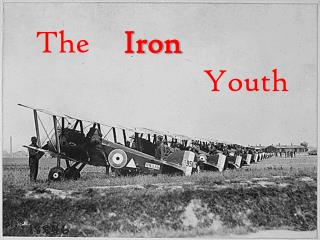 The 	    Iron  					   			     Youth