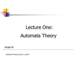 Lecture One: Automata Theory