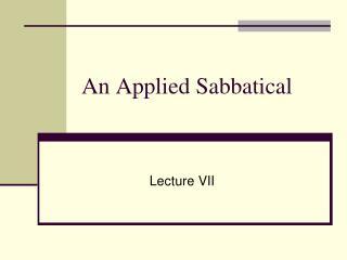 An Applied Sabbatical
