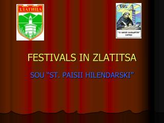 FESTIVALS IN ZLATITSA