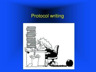 Protocol writing