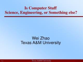 Wei Zhao Texas A&M University