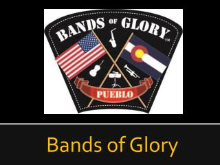 Bands of Glory