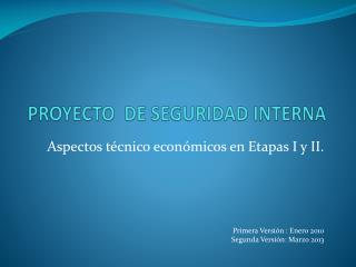 PROYECTO  DE SEGURIDAD INTERNA