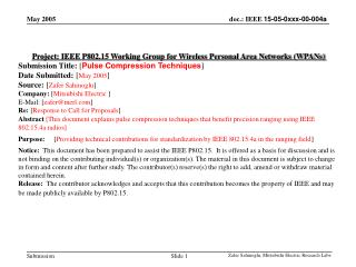 Project: IEEE P802.15 Working Group for Wireless Personal Area Networks (WPANs) Submission Title:  [ Pulse Compression