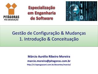 Gestão de Configuração & Mudanças 1. Introdução & Conceituação