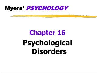 Myers'  PSYCHOLOGY