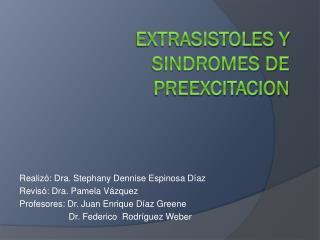 EXTRASISTOLES Y SINDROMES DE PREEXCITACION