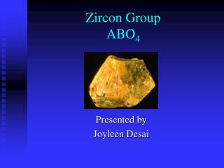 Zircon Group ABO 4