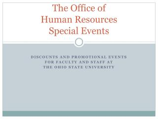 The Office of  Human Resources Special Events