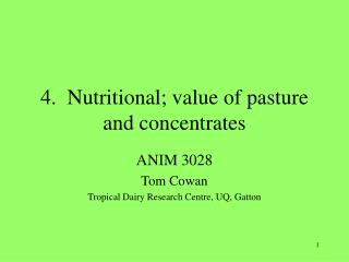 4.  Nutritional; value of pasture and concentrates