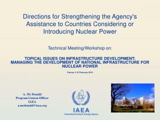 Directions for Strengthening the Agency's Assistance to Countries Considering or Introducing Nuclear Power