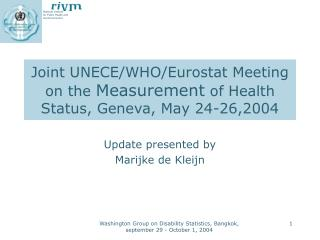Joint UNECE/WHO/Eurostat Meeting on the  Measurement  of Health Status, Geneva, May 24-26,2004