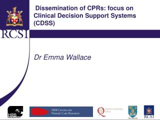 Dissemination of CPRs: focus on Clinical Decision Support Systems (CDSS)