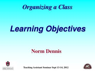 Organizing a Class Learning Objectives
