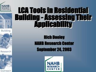 LCA Tools in Residential Building - Assessing Their Applicability