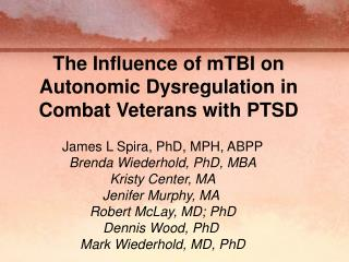 The Influence of mTBI on Autonomic Dysregulation in Combat Veterans with PTSD