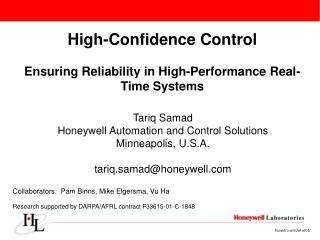High-Confidence Control Ensuring Reliability in High-Performance Real-Time Systems