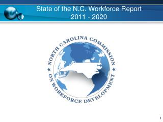 State of the N.C. Workforce Report  2011 - 2020