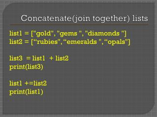 Concatenate(join together) lists
