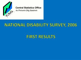 National disability survey, 2006 First results
