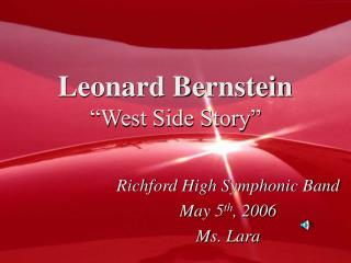 Leonard Bernstein �West Side Story�